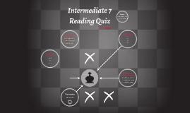 I-7 Reading Quiz
