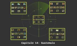 Capítulo 14: Guatemala