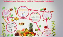 Copy of Tratamiento de Ansiedad y Hàbitos Alimentarios Saludables