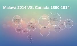 Malawi 2014 VS. Canada 1800-1914