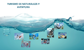 TURISMO DE NATURALEZA Y AVENTURA