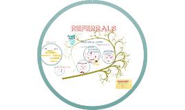 Referrals & Procedure