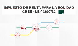 IMPUESTO DE RENTA PARA LA EQUIDAD CREE