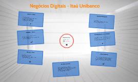 Negócios Digitais - Itaú Unibanco