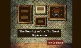 The Roaring 20's vs The Great Depression