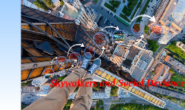 Skywalking and Social Deviance