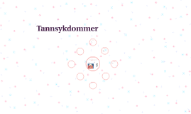 Copy of Tannsykdommer