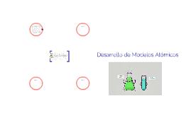 Desarrollo de Modelos Atomicos