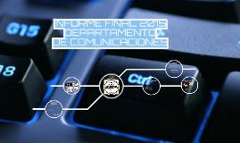 Copy of Copy of INFORME DPTO COMUNICACIONES