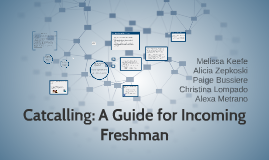 Catcalling: A Guide for Incoming Freshman