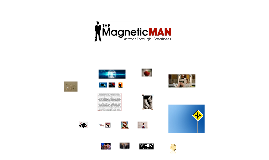 THE MAGNETIC MAN