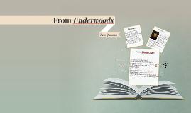From Underwoods