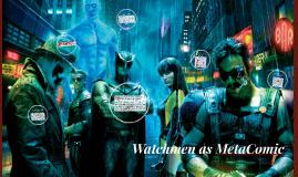 Watchmen as MetaComic