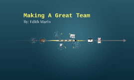 Making A Great Team