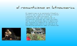 Copy of el romanticismo en latinoamerica