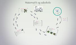 Udeskoleoplæg Sortedamskolen - Matematik og udeskole