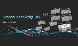 Senacor Knowledge Talk