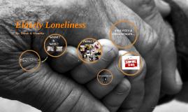 Copy of Elderly Lonliness