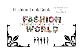 Fashion Look Book Assignment