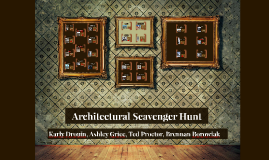 Copy of Architectural Scavenger Hunt