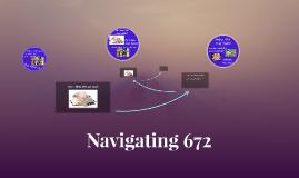 Navigating 672