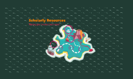 Scholarly Resources