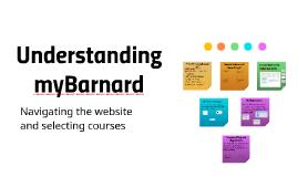 Understanding myBarnard