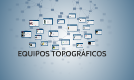 Copy of EQUIPOS TOPOGRÁFICOS