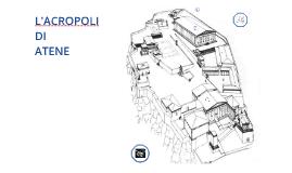 L'ACROPOLI DI ATENE Mappa