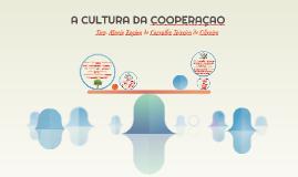 A CULTURA DA COOPERAÇAO