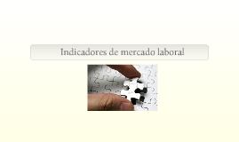 Copy of Mediciòn economica...I. mercado laboral