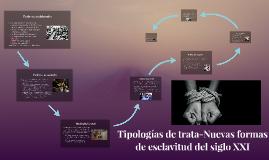 Tipologías de trata-Nuevas formas de esclavitud del siglo XX