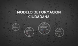 MODELO DE FORMACION CIUDADANA