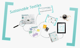 Copy of Sustainable Textiles