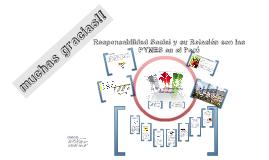 Copy of La Responsabilidad Social y su Realcion con las PYMES