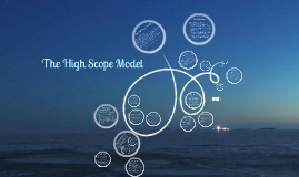 The High Scope Model