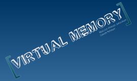 Copy of Virtual Memory (VM)