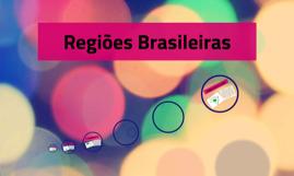 Copy of Regiões Brasileiras