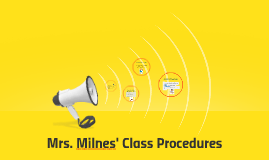 Mrs. Milnes' Class Procedures