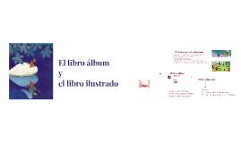 Copy of EL LIBRO ÁLBUM Y EL LIBRO ILUSTRADO