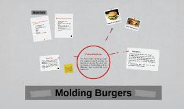 Molding Burgers