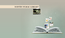 WHITBY PUBLIC LIBRARY