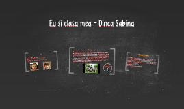Clasa mea - Dinca Sabina