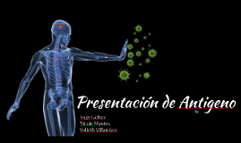 Presentacion de Antigeno
