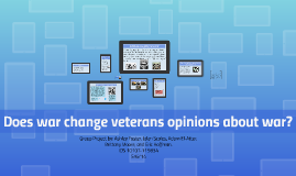 Does war change veterans opinions about war?