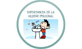 Copy of IMPORTANCIA DE LA HIGIENE PERSONAL