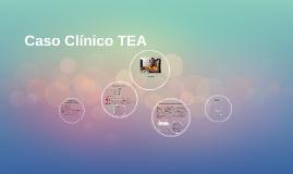 Caso Clínico TEA
