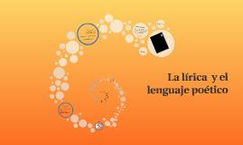 La lírica  y el lenguaje poético