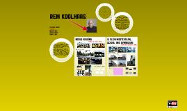 PA8 - Rem Kolhas