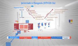 Jeremiah 6 Exegesis (OT428 3a)